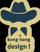 Bang-Bang Design & D.I.Y