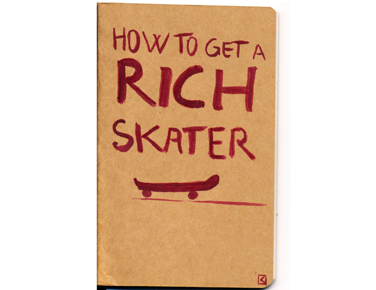 How to get a rich skater